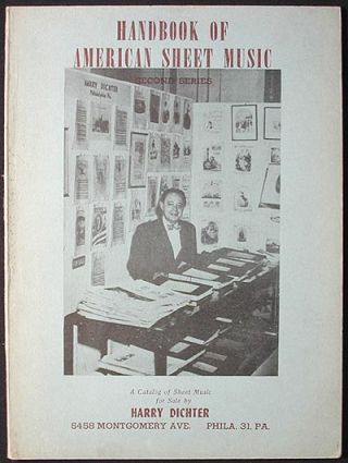 Handbook of American Sheet Music: Second Series. Harry Dichter.