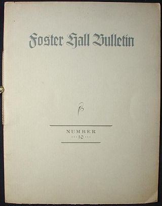 Foster Hall Bulletin No. 10 (May 1934)