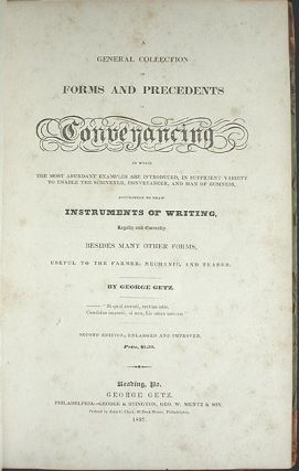 A General Collection of Forms and Precedents in Conveyancing: in Which the Most Abundant Examples...