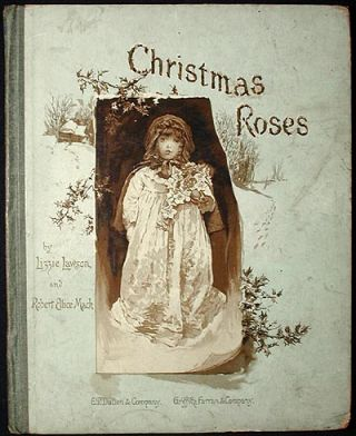 Christmas Roses. Robert Ellice Mack