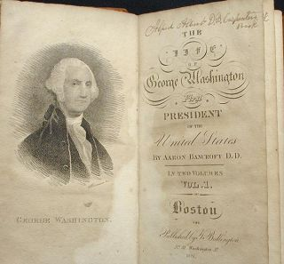 The Life of George Washington, Commander in Chief of the American Army, Through the Revolutionary War; and the First President of the United States [George Dawson Coleman]