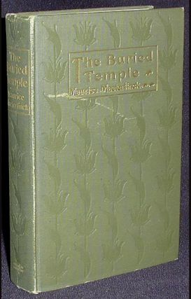 Buried Temple; Translated by Alfred Sutro. Maurice Maeterlinck