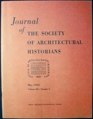 Journal of the Society of Architectural Historians vol. 12 no. 2 May 1953. Frank J. Roose, Jr.,...