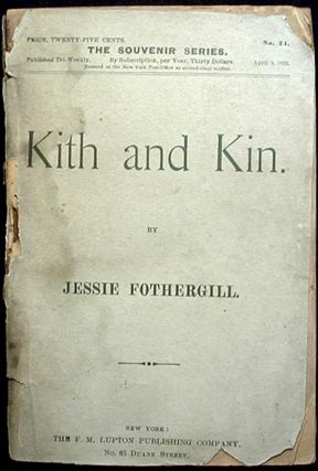 Kith and Kin. Jessie Fothergill