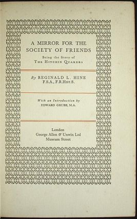 A Mirror for the Society of Friends: Being the Story of the Hitchin Quakers With an Introduction by Edward Grubb