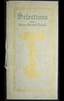 Selections from James Russell Lowell. James Russell Lowell