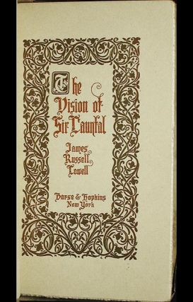 analysis of the vision of sir launfal by poet jack russel lowell Henry wadsworth longfellow b lowell c oliver russel holmes d john greenleaf whittier 6 american statesmen such as_____ slowly won for their country the respect of european powers a.