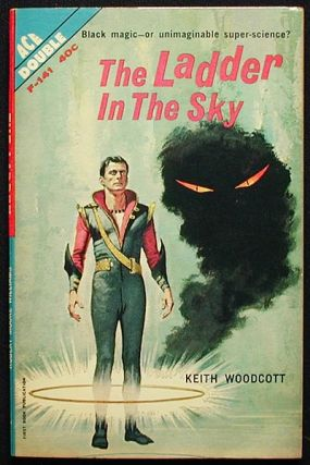 The Ladder in the Sky // The Darkness Before Tomorrow. Keith // Williams Woodcott, Robert Moore,...