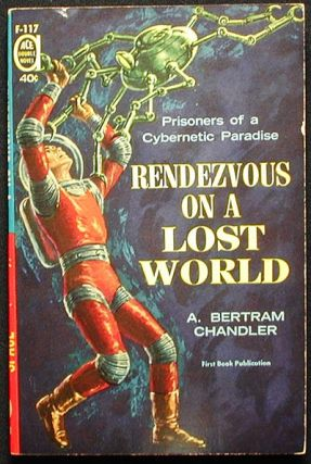 Rendezvous on a Lost World // The Door Through Space. A. Bertram // Bradley Chandler, Marion Zimmer
