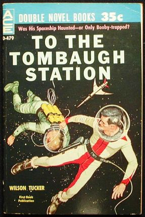To the Tombaugh Station // Earthman, Go Home! Wilson // Anderson Tucker, Poul