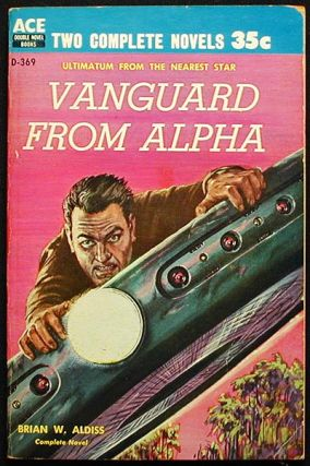 Vanguard From Alpha // The Changeling Worlds. Brian W. // Bulmer Aldiss, Kenneth