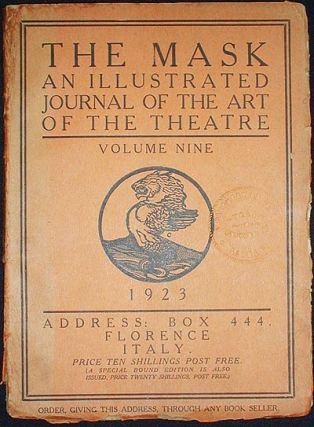 The Mask: A Journal of the Art of the Theatre -- Volume Nine: 1923. Edward Gordon Craig
