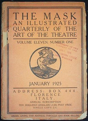 The Mask: An Illustrated Quarterly of the Art of the Theatre -- Volume Eleven, Number One January 1925. Edward Gordon Craig.