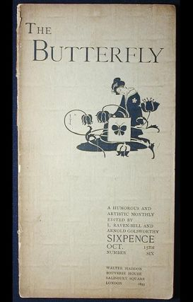 The Butterfly: A Humorous and Artistic Monthly No. 6 Oct. 1893 Edited by L. Raven-Hill and Arnold...