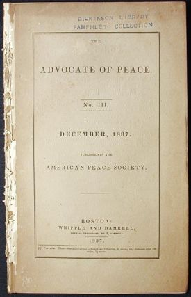 The Advocate of Peace no. 3 December, 1837. American Peace Society.