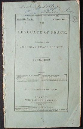 The Advocate of Peace vol. 3 no. 1, whole no. 17 June, 1839. American Peace Society