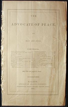 The Advocate of Peace for May and June [1861]. American Peace Society.