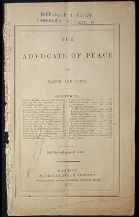 The Advocate of Peace for March and April [1862]. American Peace Society.