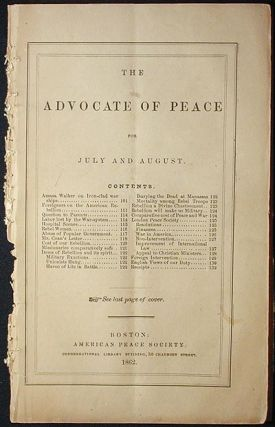 The Advocate of Peace for July and August [1862]. American Peace Society.