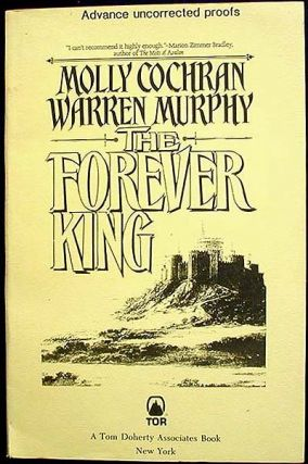 The Forever King [Advance Uncorrected Proof]. Molly Cochran, Warren Murphy