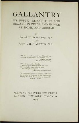 Gallantry: Its Public Recognition and Reward in Peace and in War at Home and Abroad [provenance: Alexander Duckham]