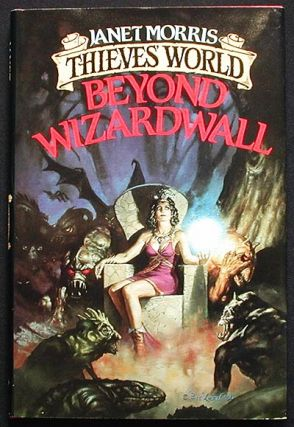 Beyond Wizardwall [Thieves' World series]. Janet Morris