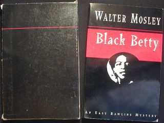 Black Betty [Advance Reading Copy]. Walter Mosley.