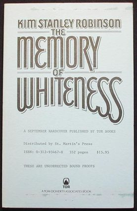 The Memory of Whiteness: A Scientific Romance [Uncorrected Bound Proofs]. Kim Stanley Robinson