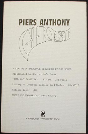 Ghost [Uncorrected Page Proofs]. Piers Anthony