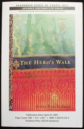 The Hero's Walk: A Novel [Advance Uncorrected Proof]. Anita Rau Badami