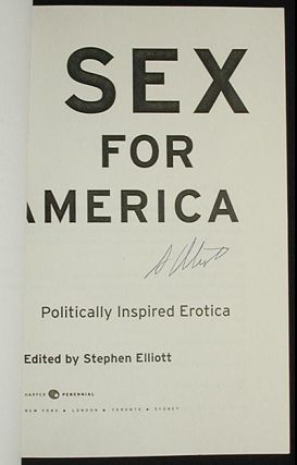 Sex For America: Politically Inspired Erotica [Uncorrected Proof]