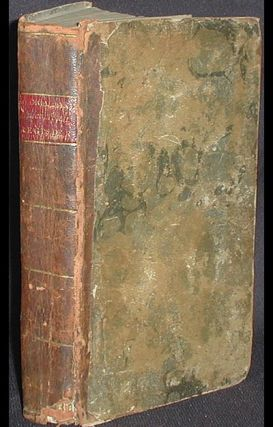 The Medical and Agricultural Register, For the Years 1806 and 1807. Containing practical information on husbandry; cautions and directions for the preservation of health, management of the sick, &c. Designed for the use of families; Edited by Daniel Adams