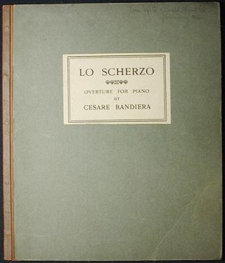 Lo Scherzo: Overture for Piano by Cesare Bandiera. Cesare Bandiera.