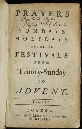 Prayers for Sundays, Holy-Days, and Other Festivals, [vol. 3] From Trinity-Sunday to Advent. John Gother.