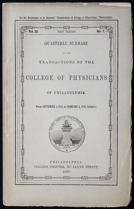 Quarterly Summary of the Transactions of the College of Physicians of Philadelphia from Sept. 1,...