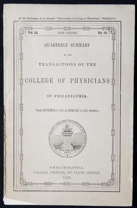 Quarterly Summary of the Transactions of the College of Physicians of Philadelphia from Sept. 4,...
