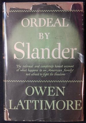 Ordeal by Slander. Owen Lattimore