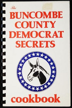 The Buncombe County Democrat Secrets Cookbook