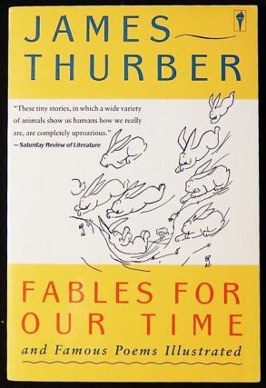 Fables For Our Time and Famous Poems Illustrated. James Thurber