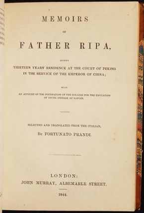 Philip Musgrave; or Memoirs of a Church of England Missionary in the North American Colonies // Memoirs of Father Ripa, During Thirteen Years' Residence at the Court of Peking in the Service of the Emperor of China