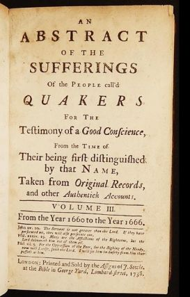 An Abstract of the Sufferings of the People call'd Quakers [vol. 3]