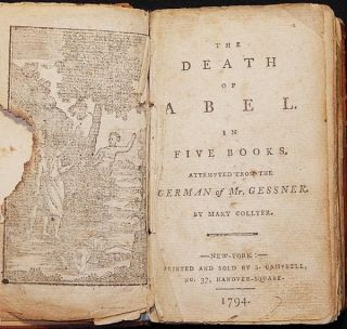 The Death of Abel: in Five Books; attempted from the German of Mr. Gessner by Mary Collyer [bound with: The Death of Cain]. Salomon // Collyer Gessner, Mary.
