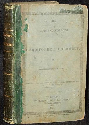 The Life and Voyages of Christopher Columbus, by Washington Irving; abridged and arranged by the...