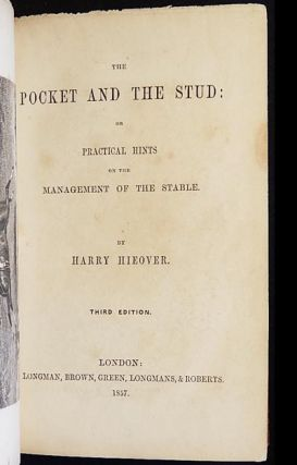 The Pocket and the Stud: or Practical Hints on the Management of the Stable