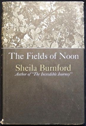The Fields of Noon. Sheila Burnford