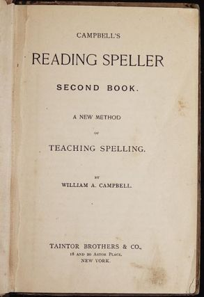 Campbell's Reading Speller Second Book: A New Method of Teaching Spelling
