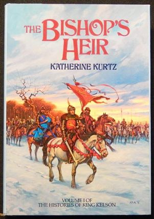 The Bishop's Heir: Volume I of The Histories of King Kelson. Katherine Kurtz