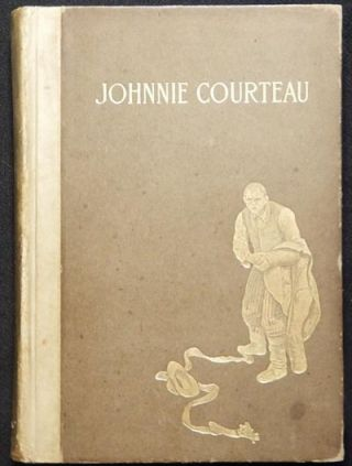 Johnnie Courteau and Other Poems by William Henry Drummond; with illustrations by Frederick...