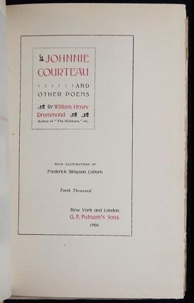 Johnnie Courteau and Other Poems by William Henry Drummond; with illustrations by Frederick Simpson Coburn