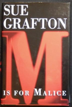 M Is For Malice. Sue Grafton